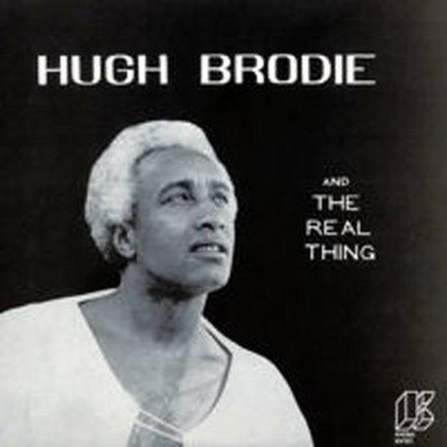 Hugh Brodie & THE REAL THING Vinyl Record