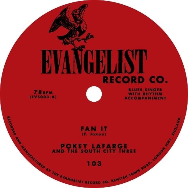 Pokey Lafarge FAN IT / SHENANDOAH RIVER Vinyl Record