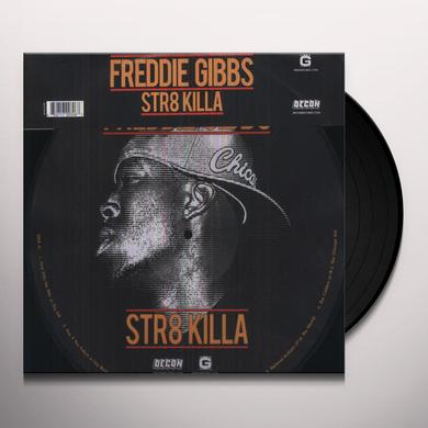 Freddie Gibbs STR8 KILLA Vinyl Record - Limited Edition, Picture Disc