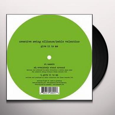 Pablo Creative Swing Alliance / Valentino GIVE IT TO ME Vinyl Record