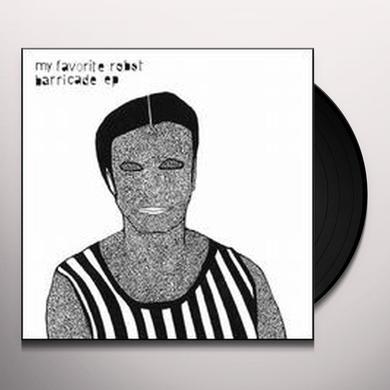 My Favorite Robot BARRICADE (EP) Vinyl Record