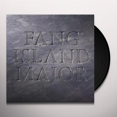 Fang Island MAJOR Vinyl Record