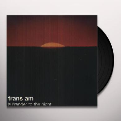 Trans Am SURRENDER TO THE NIGHT Vinyl Record