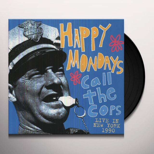 Happy Mondays CALL THE COPS: LIVE IN NEW YORK 1990 Vinyl Record