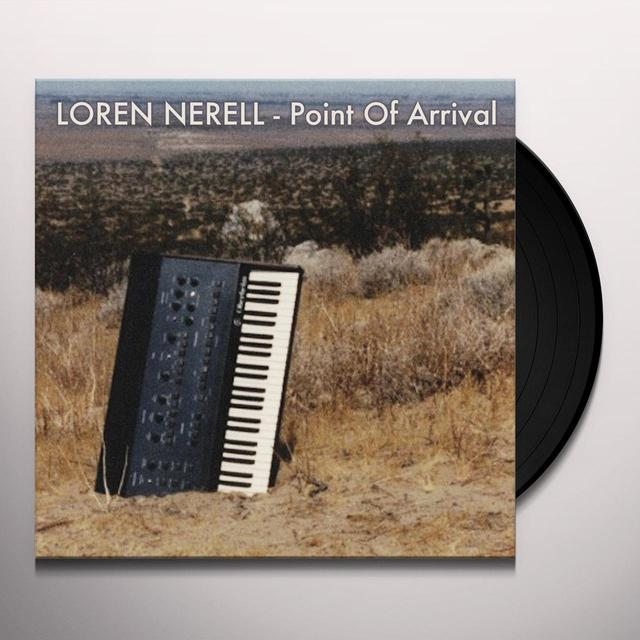 Loren Nerell POINT OF ARRIVAL Vinyl Record