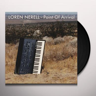 Loren Nerell POINT OF ARRIVAL Vinyl Record