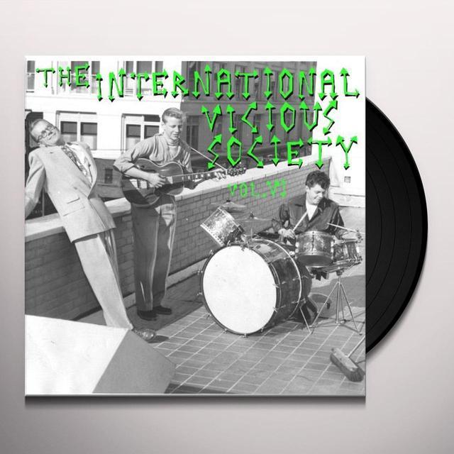 INTERNATIONAL VICIOUS SOCIETY VI / VARIOUS Vinyl Record