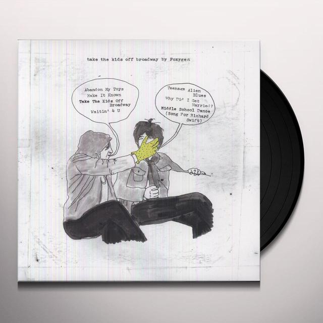 Foxygen TAKE THE KIDS OFF BROADWAY Vinyl Record
