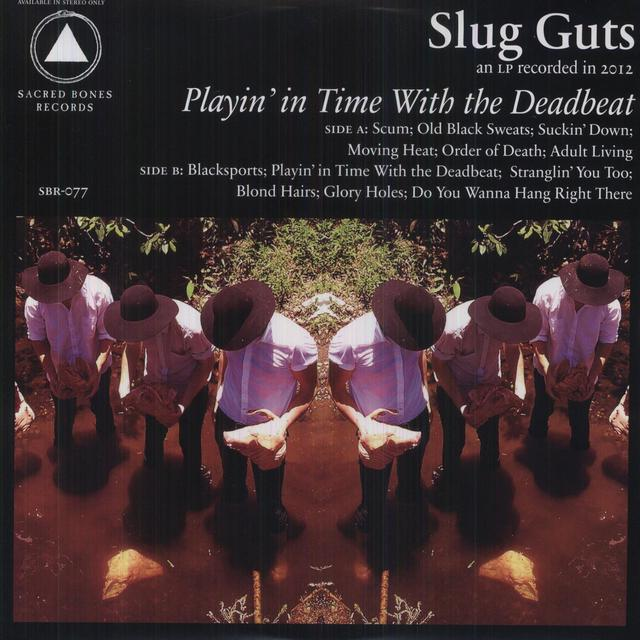 Slug Guts PLAYIN IN TIME WITH THE DEADBEAT Vinyl Record