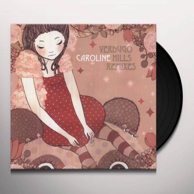 Caroline VERDUGO HILLS REMIXES Vinyl Record