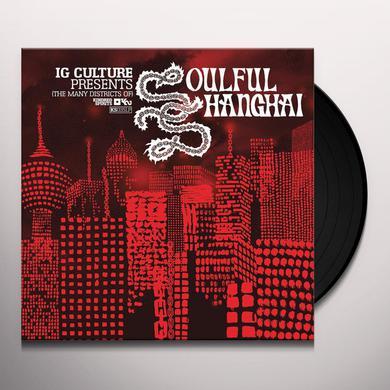 Ig Culture SOULFUL SHANGHAI Vinyl Record