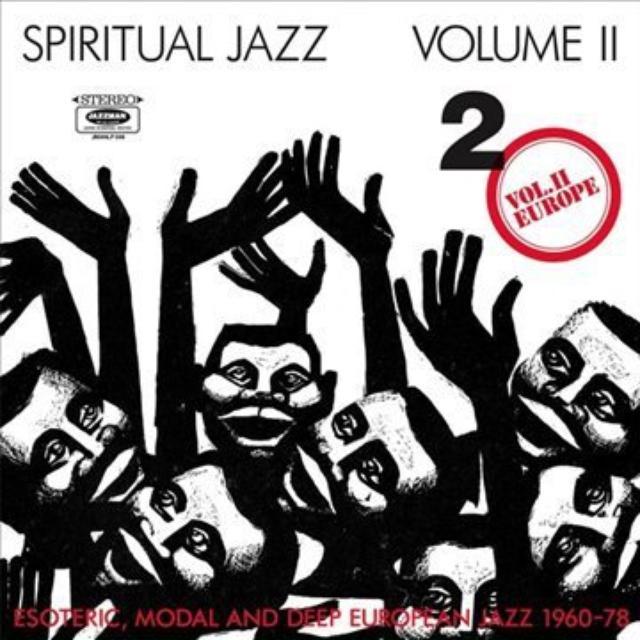 Spiritual Jazz 2: Europe / Various