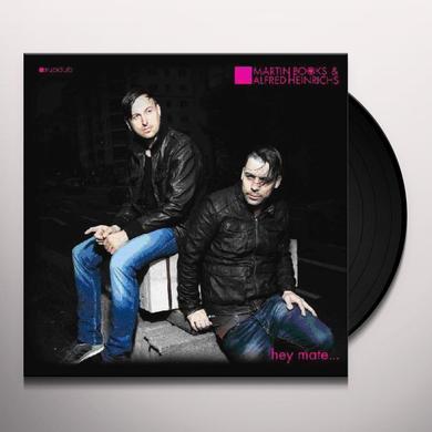 Martin Books & Alfred Heinrichs HEY MATE Vinyl Record