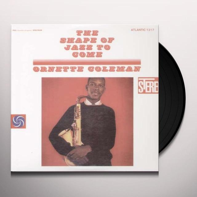 Ornette Coleman SHAPE OF JAZZ TO COME Vinyl Record - 180 Gram Pressing