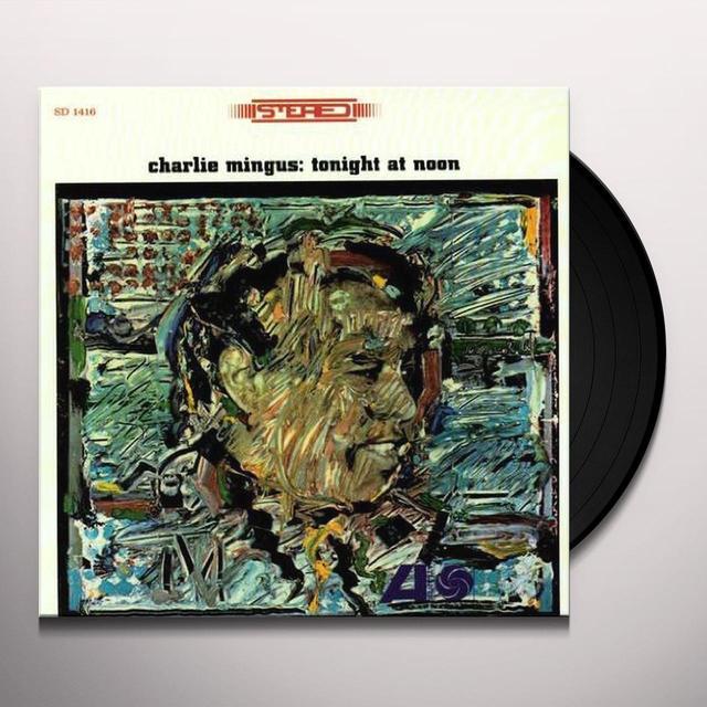 Charles Mingus TONIGHT AT NOON Vinyl Record