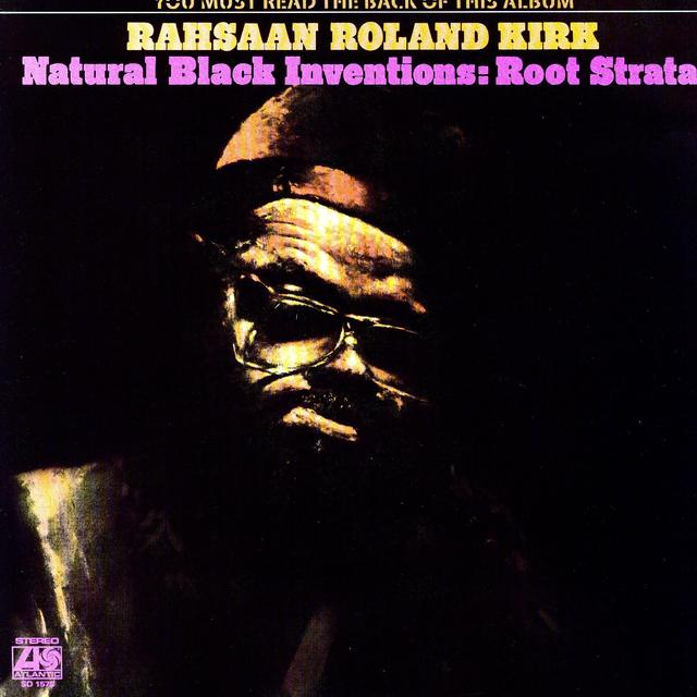 Rahsaan Roland Kirk NATURAL BLACK INVENTIONS - ROOT STRATA Vinyl Record