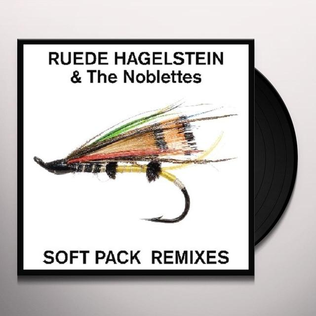 Ruede Hagelstein & Noblettes SOFT PACK REMIXES Vinyl Record