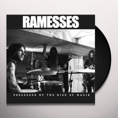 Ramesses POSSESSED BY THE RISE OF MAGIK Vinyl Record