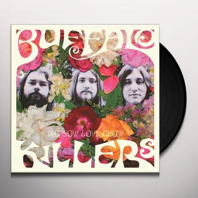 Buffalo Killers DIG SOW LOVE GROW Vinyl Record