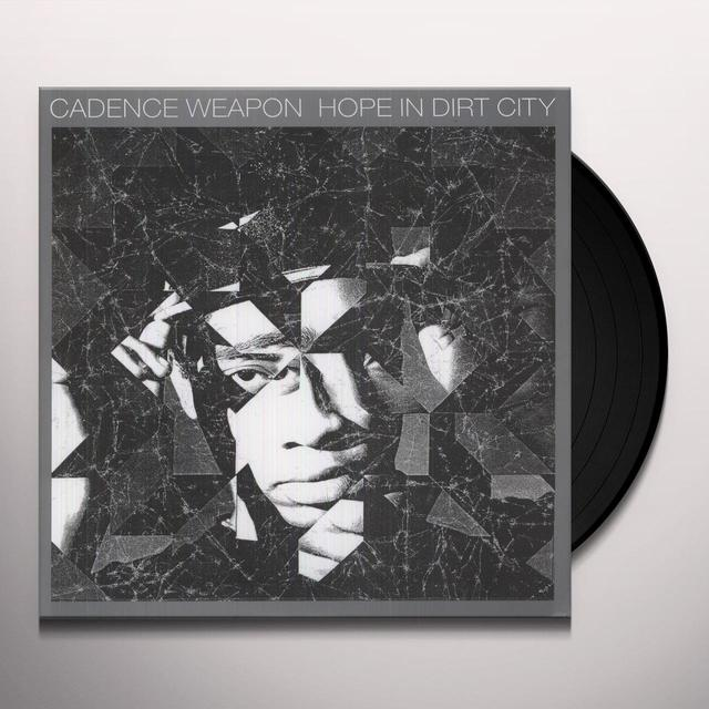 Cadence Weapon HOPE IN DIRT CITY Vinyl Record