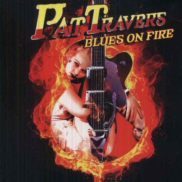Pat Travers BLUES ON FIRE Vinyl Record