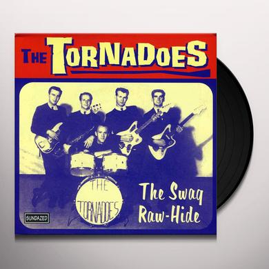 Tornadoes SWAG / RAW-HIDE Vinyl Record