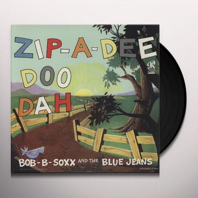 Bob B Soxx & Blue Jeans ZIP-A-DEE-DOO-DAH Vinyl Record
