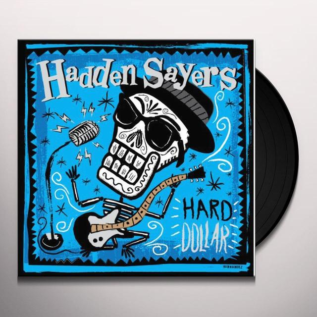 Hadden Sayers HARD DOLLAR Vinyl Record