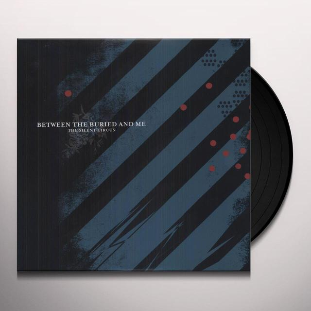 Between The Buried And Me SILENT CIRCUS Vinyl Record
