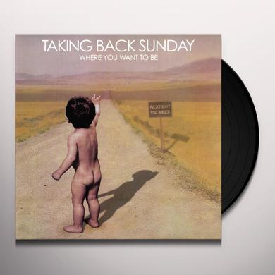 Taking Back Sunday WHERE YOU WANT TO BE Vinyl Record