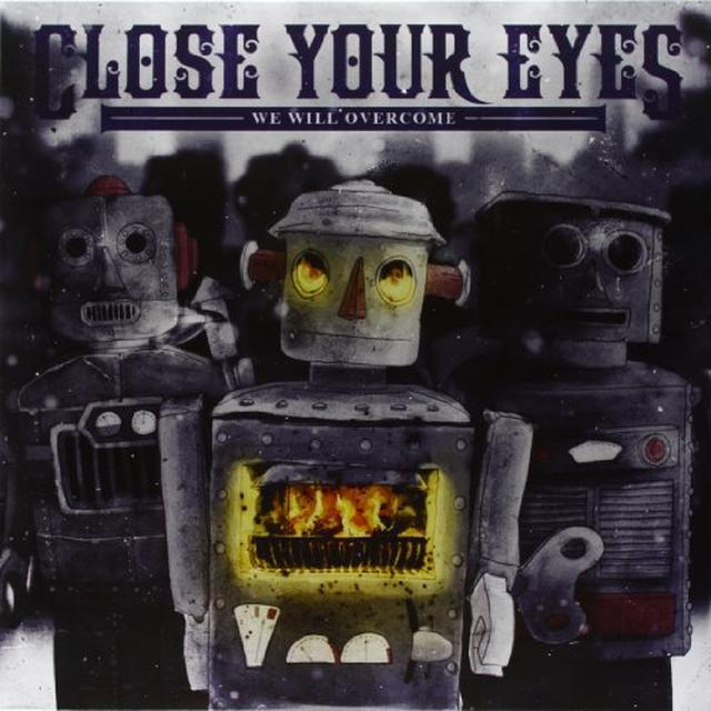Close Your Eyes WE WILL OVERCOME Vinyl Record