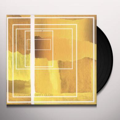 Naytronix DIRTY GLOW (DLCD) (Vinyl)
