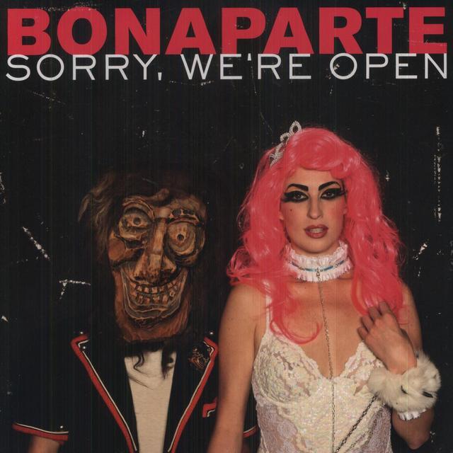 Bonaparte SORRY WE'RE OPEN Vinyl Record