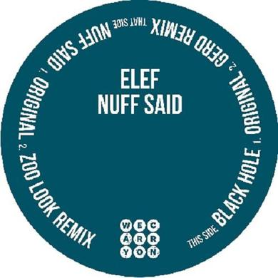 Elef NUFF SAID Vinyl Record