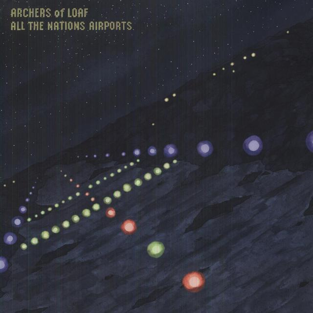 Archers Of Loaf ALL THE NATIONS AIRPORTS Vinyl Record - MP3 Download Included