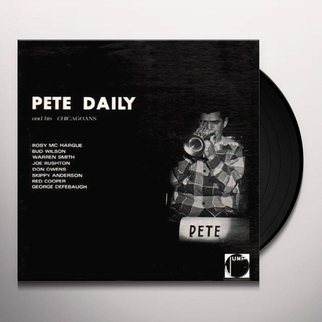 PETE DAILY & HIS CHICAGOANS Vinyl Record