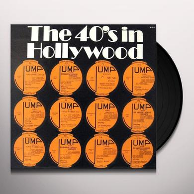 HOLLYWOOD IN THE 40'S / VARIOUS Vinyl Record