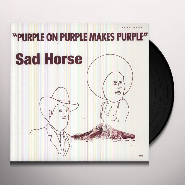 Sad Horse PURPLE ON PURPLE MAKES PURPLE Vinyl Record