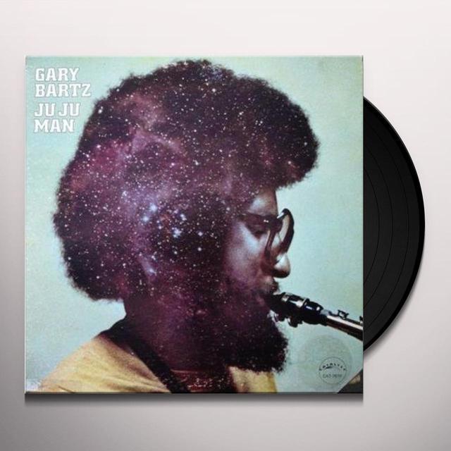 Gary Bartz JU JU MAN Vinyl Record