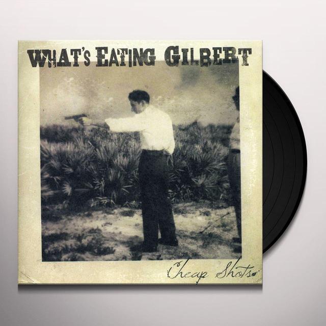 What'S Eating Gilbert CHEAP SHOTS Vinyl Record