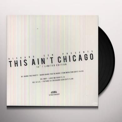 THIS AINT CHICAGO: RICHARD SEN EDITS / VARIOUS Vinyl Record