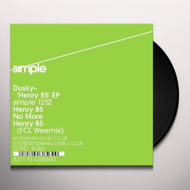 Dusky HENRY 85 (EP) Vinyl Record