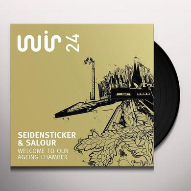 Seidensticker & Salour WELCOME TO OUR AGEING CHAMBER (EP) Vinyl Record
