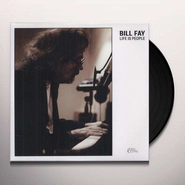 Bill Fay LIFE IS PEOPLE Vinyl Record