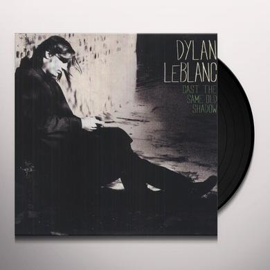 Dylan Leblanc CAST THE SAME OLD SHADOW Vinyl Record