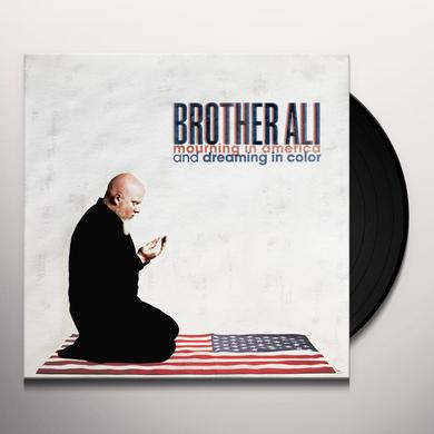 Brother Ali MOURNING IN AMERICA AND DREAMING IN COLOR Vinyl Record - Limited Edition