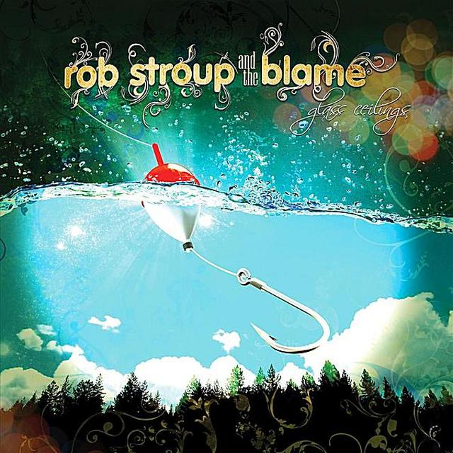 Rob Stroup & Blame GLASS CEILINGS Vinyl Record