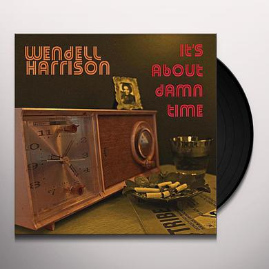 Wendell Harrison IT'S ABOUT DAMN TIME Vinyl Record