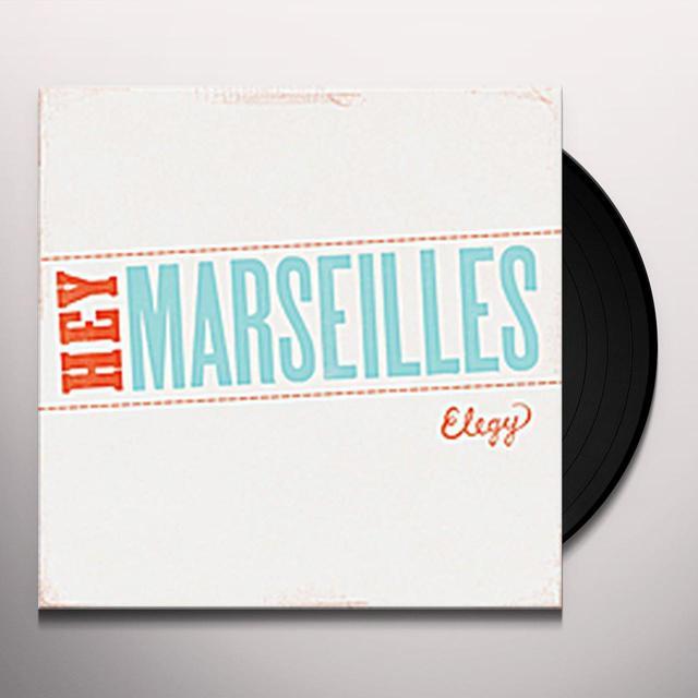 Hey Marseilles ELEGY Vinyl Record