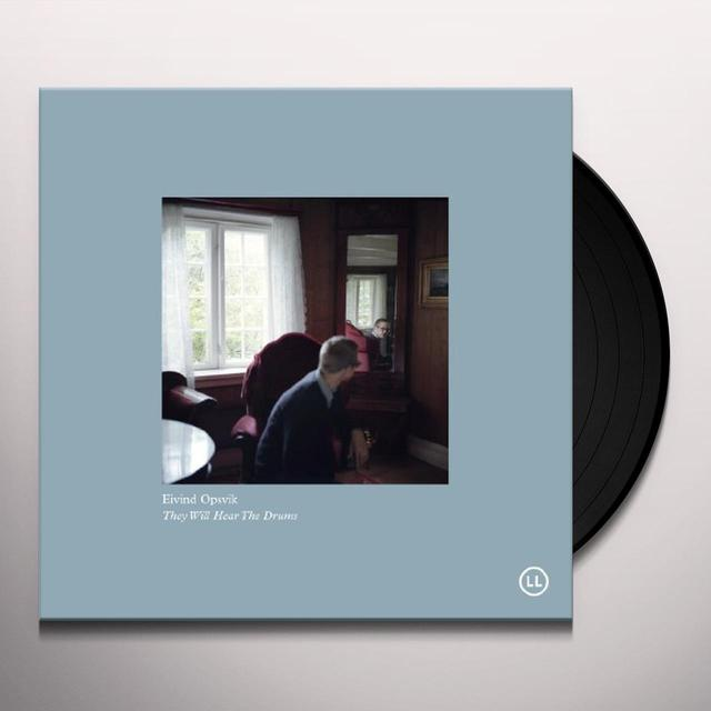 Eivind Opsvik THEY WILL HEAR THE DRUMS Vinyl Record